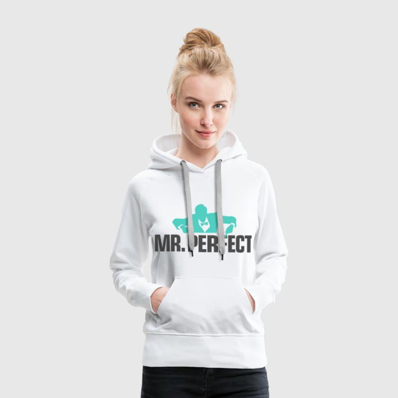 Mr Perfect 3 (dd)++ Pullover & Hoodies - Frauen Premium Hoodie