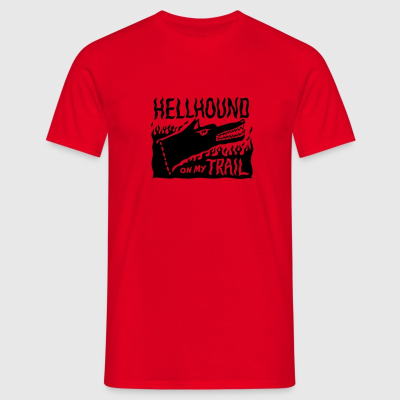 Red Hellhound on my trail T-Shirts - Men's T-Shirt