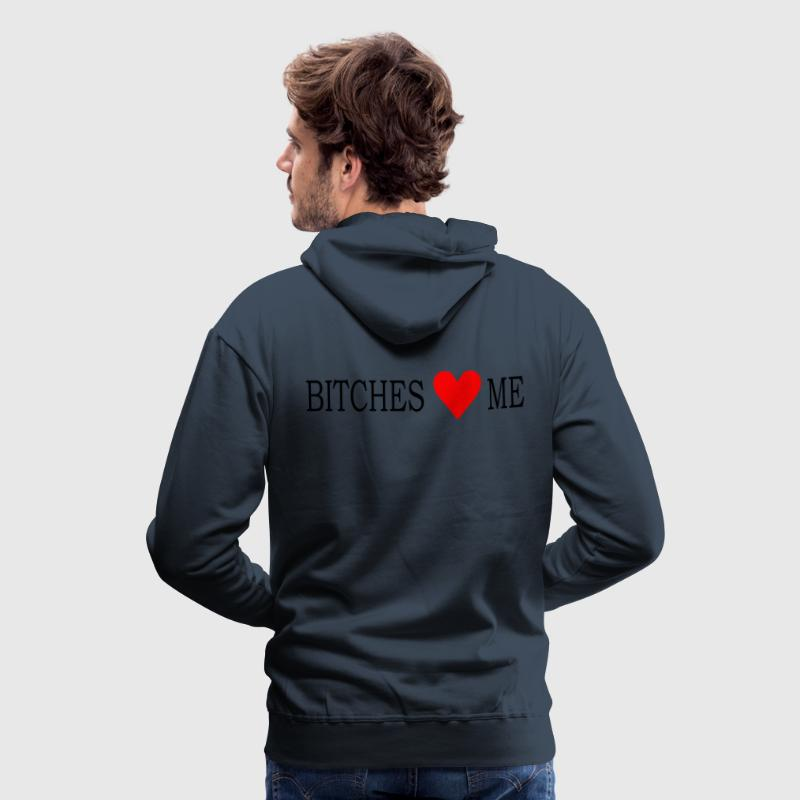 Navy Bitches Love Me Men's Longsleeves - Men's Premium Hoodie