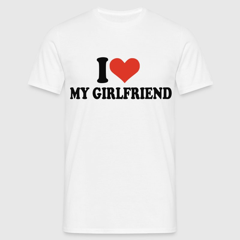 Wit I love my girlfriend T-shirts (korte mouw) - Mannen T-shirt