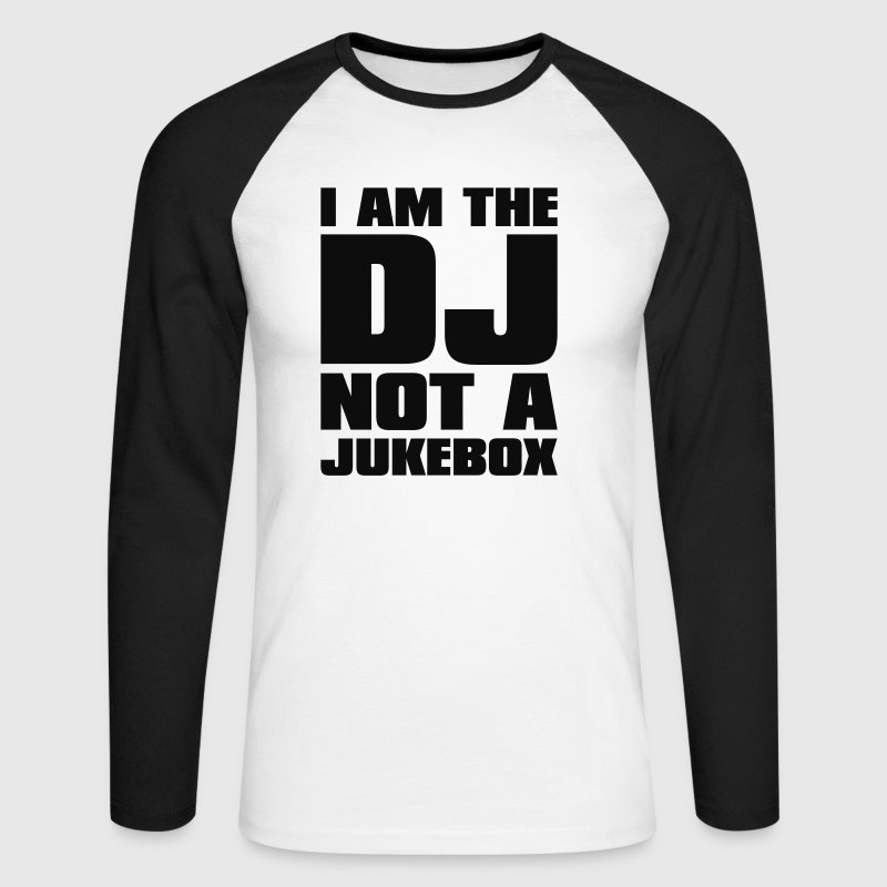 Blanc/noir DJ - I am the DJ not a jukebox T-shirts manches longues - T-shirt baseball manches longues Homme