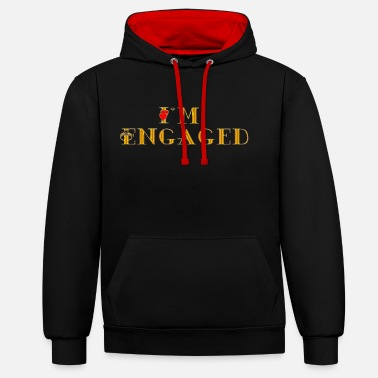 Get Engaged Engaged - Contrast Colour Hoodie