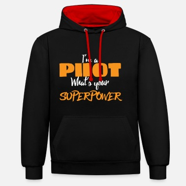 Luftwaffe Pilot: I´m a pilot. What´s your superpower? - Unisex Hoodie zweifarbig