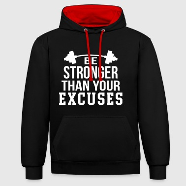 Stronger Be Stronger - Contrast Colour Hoodie