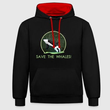 Save The Whales Save the Planet Save the whales Orca whale killer whale - Contrast Colour Hoodie