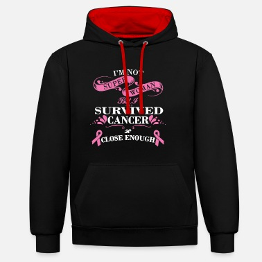 Fight Super Woman Survived Cancer T Shirt - Contrast Colour Hoodie