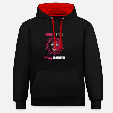 Boxing Match Fight Hard - Pray Harder - Contrast Colour Hoodie