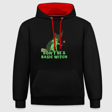 Do not Be A Basic Witch Shirt - Halloween Witch TS - Contrast Colour Hoodie