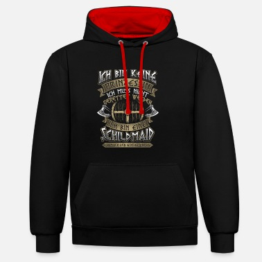 Shield Shieldmaiden No princess viking gift - Contrast Colour Hoodie