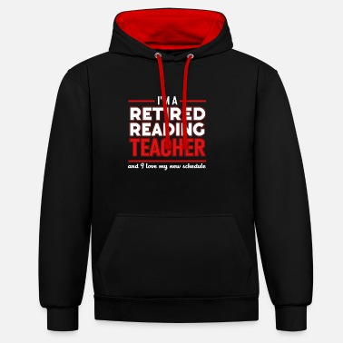 Teacher Retired Reading Teacher Tee Calm Teacher Gift - Kontrast-Hoodie