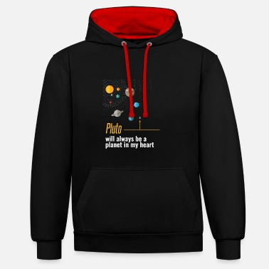Astro Pluto will always be a planet in my heart - Contrast Colour Hoodie