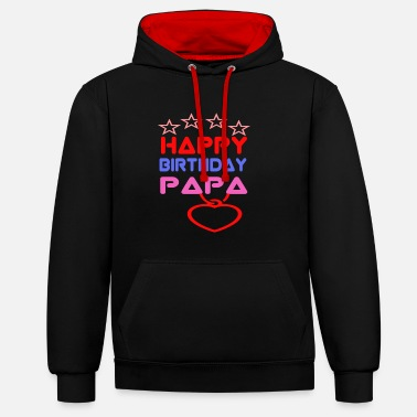 Happy Birthday Papa - Contrast Colour Hoodie