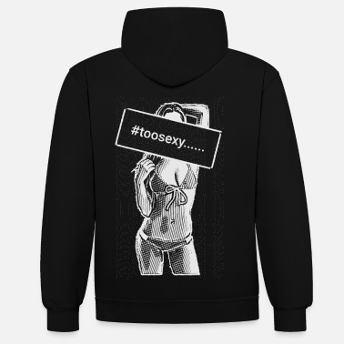 Sexy to sexy girl 2reborn - Contrast Colour Hoodie