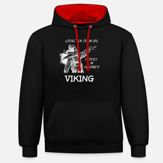 Birthday Hoodies & Sweatshirts - what we do in life VIKING gift nordic war - Unisex Contrast Hoodie black/red