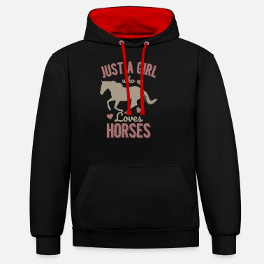 Only a girl the horses loves gift pony - Unisex Contrast Hoodie