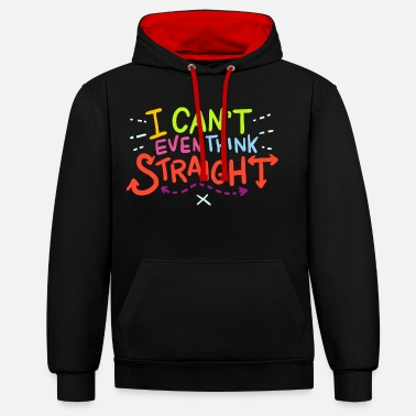 Lgbt LGBTQ - I Can't Even Think Straight - Unisex contrast hoodie
