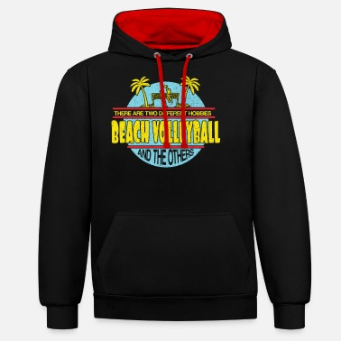 Beach Volleyball Beach volleyball beach volleyball - Unisex Contrast Hoodie