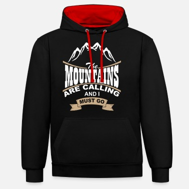 Mountains The Mountains are Calling - Unisex Contrast Hoodie