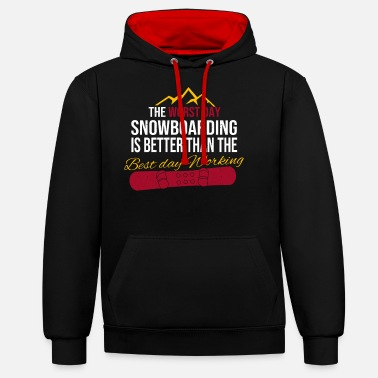 Snowboard Snowboarder funny snowboard saying - Unisex Contrast Hoodie