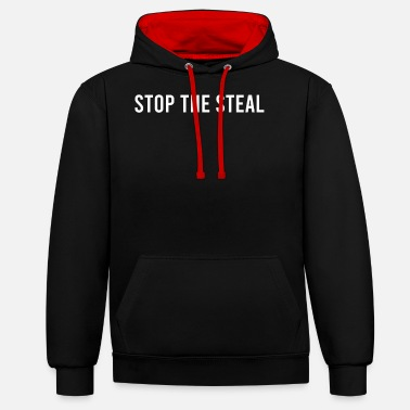 Steal Stop The Steal Stop The Steal - Unisex Contrast Hoodie