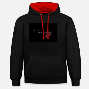 Cherry - Maybe you are smart - Unisex Contrast Hoodie