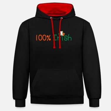 I Want To Marry Irish I Want To Have A Irish Girlfriend Irish Boyfriend Irish Husband Irish Wife Iri ♥ټ☘Kiss Me I'm 100% Irish-Irish Rule☘ټ♥ - Unisex Contrast Hoodie