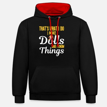 Bikini I Make Dolls And I Know Things - Unisex Contrast Hoodie