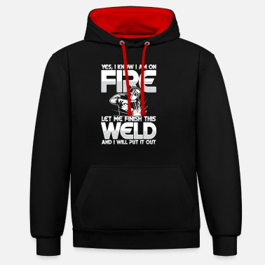 Oxyacetylene Welding Let me finish this weld - Unisex Contrast Hoodie