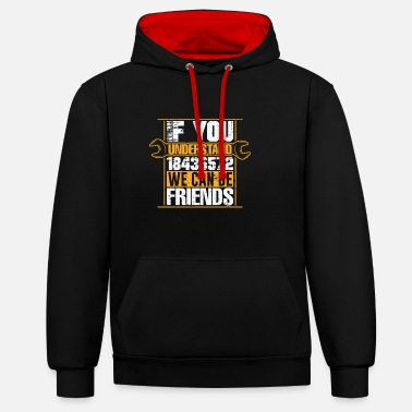 Matter 18436572 Then we can be friends - Unisex Contrast Hoodie