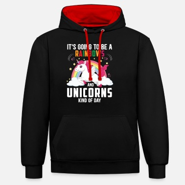 Rainbows & Unicorns Kind Of Day Pretty Cute Fantas - Unisex contrast hoodie