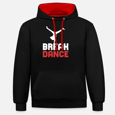 Breakdance Breakdance breakdance breakdance - Sweat à capuche contrasté unisexe