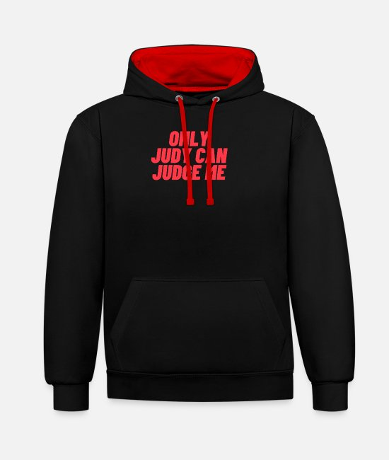Quote Hoodies & Sweatshirts - ONLY JUDY CAN JUDGE ME - Unisex Contrast Hoodie black/red