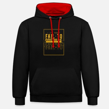 Prepare If you fail to prepare then prepare to fail - Unisex Contrast Hoodie