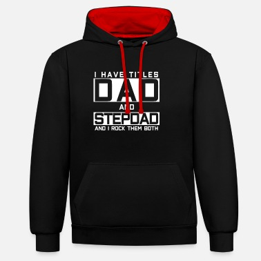 Day Stepfather Vatert Fathers Day - Kontrast hoodie unisex