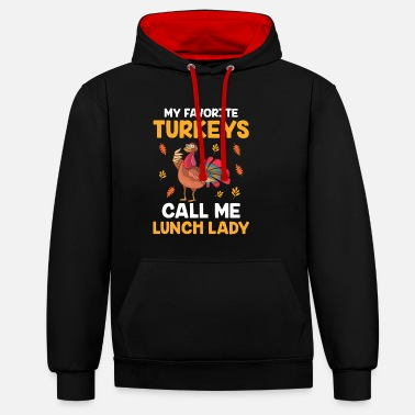 American Football Thanksgiving My Favorite Turkey Calls Me Lunch - Unisex Contrast Hoodie