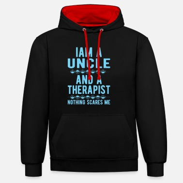 Suicidal Counselor Therapist Uncle Therapist: Iam an Uncle and a Therapist - Unisex Contrast Hoodie