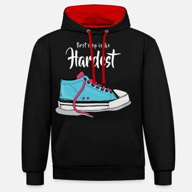 First step is the Hardest Sneaker - Unisex Contrast Hoodie