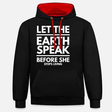 Environment Environmental Protection Nature Gift 10 - Unisex Contrast Hoodie