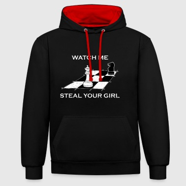 Watch Me Steal Your Girl Gift - Contrast Colour Hoodie