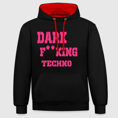 dark fking techno - Contrast Colour Hoodie