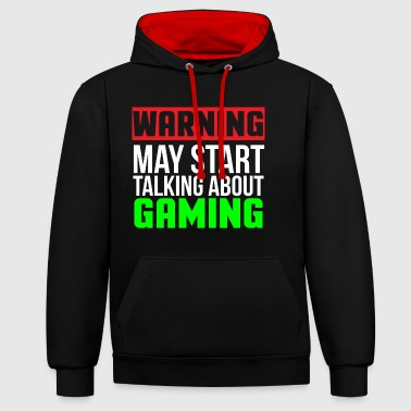 Warning Funny Video Gaming T-shirt - Contrast Colour Hoodie