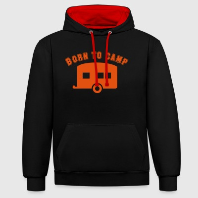 2541614 14763045 born to camp - Contrast Colour Hoodie