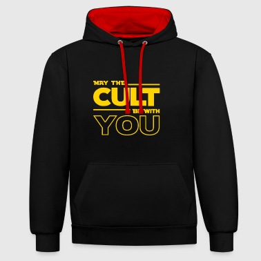 MAY THE CULT BE WITH YOU - Contrast Colour Hoodie