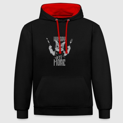 Hungry for more - cats are hungry (gift) - Contrast Colour Hoodie