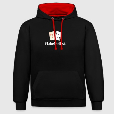 Take The Risk 72o Poker - Contrast Colour Hoodie