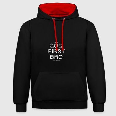 God First Bro - Religion - Contrast Colour Hoodie