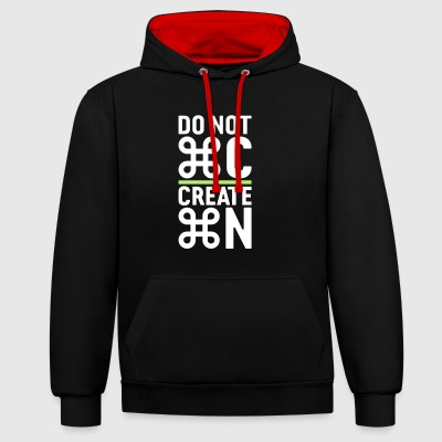 do not copy create something new - gift idea - Contrast Colour Hoodie