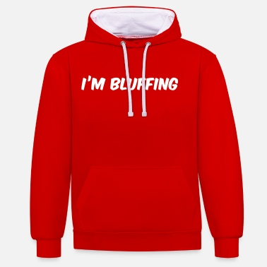 Bluff Poker - Je suis bluffer - Sweat-shirt contraste