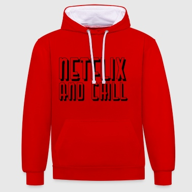 Netflix and Chill - Kontrast-Hoodie