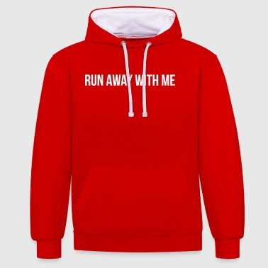 Run Away With Me - Contrast Colour Hoodie